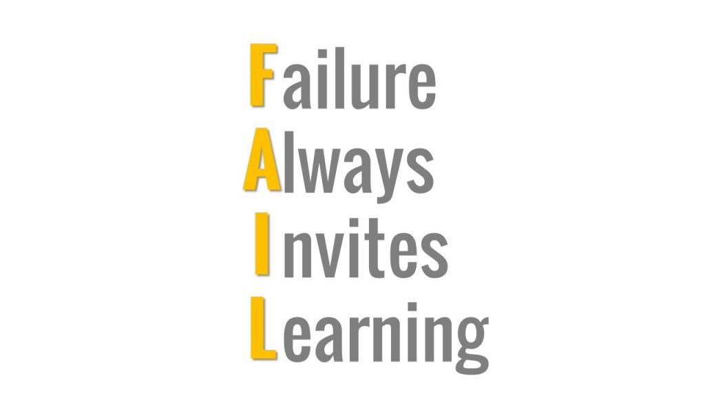 Failure Always Invite Learning