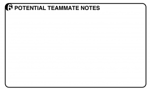 aligned goals and diverse skills worksheet step 6: potential teammate notes