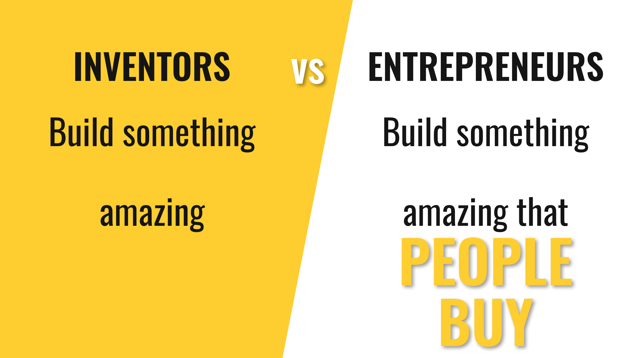 Inventors vs. Entrepreneurs