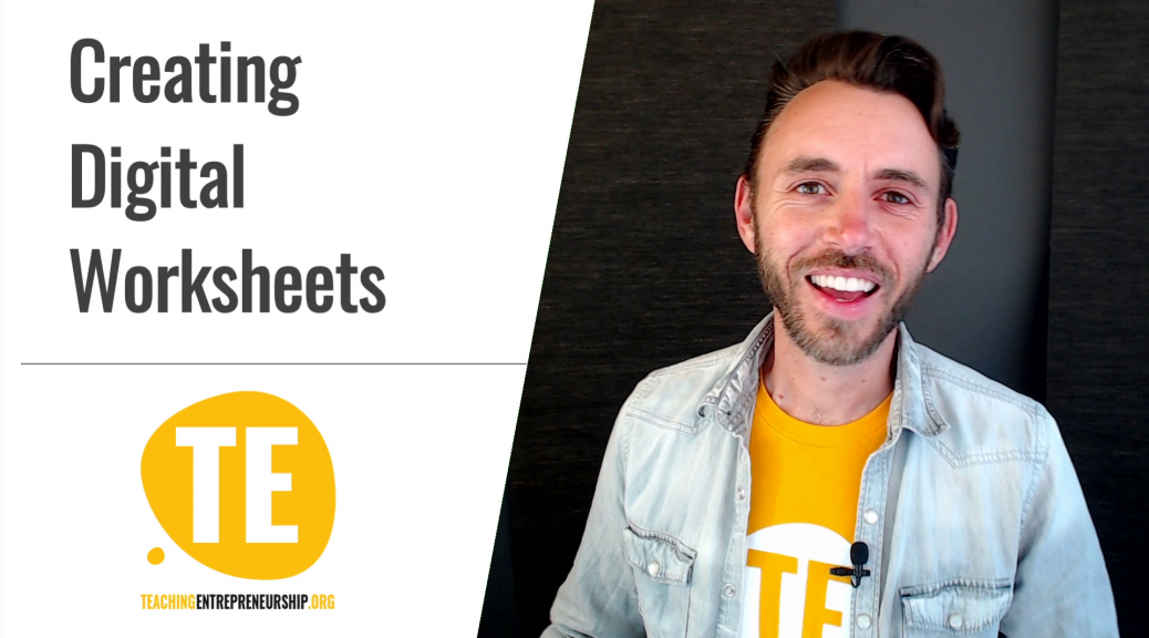 Create digital worksheets google docs and slides Justin Wilcox teaching entrepreneurship online
